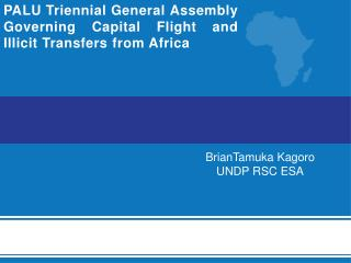 PALU Triennial General Assembly Governing  Capital Flight and Illicit Transfers from Africa