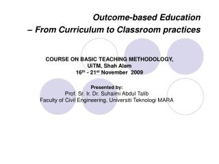 Outcome-based Education      – From Curriculum to Classroom practices