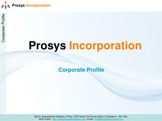 Prosys Incorporation