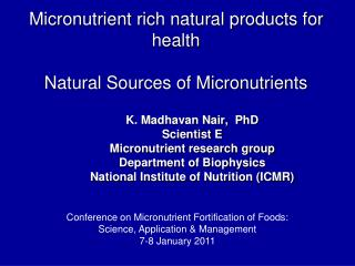 Micronutrient rich natural products for health  Natural Sources of Micronutrients