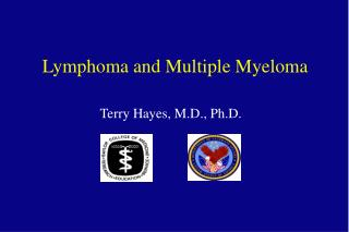 Lymphoma and Multiple Myeloma