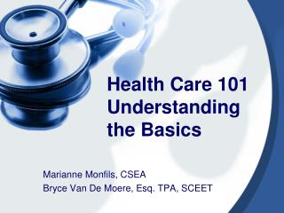Health Care 101 Understanding the Basics
