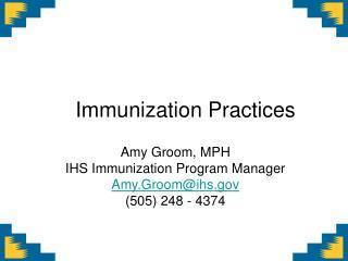 Immunization Practices