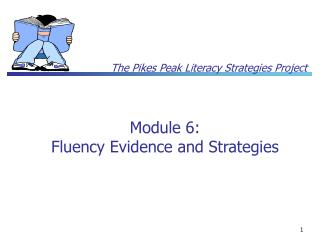 Module 6: Fluency Evidence and Strategies