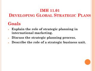 IMH 11.01 Developing Global Strategic Plans