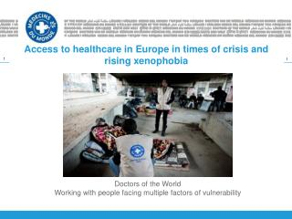 Access to healthcare in Europe in times of crisis and rising xenophobia
