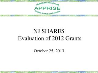 NJ SHARES   Evaluation of 2012 Grants