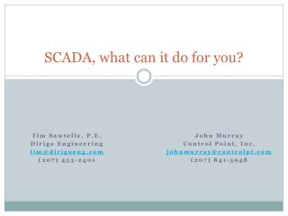 SCADA, what can it do for you?