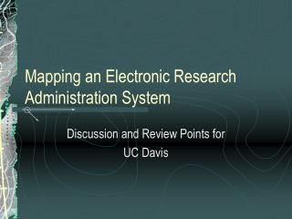 Mapping an Electronic Research Administration System