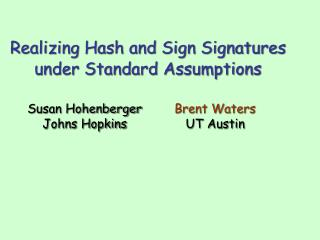Realizing Hash and Sign Signatures under Standard Assumptions