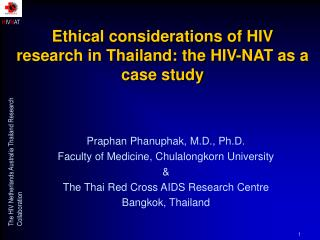 Ethical considerations of HIV research in Thailand: the HIV-NAT as a case study