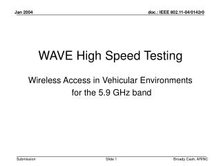 WAVE High Speed Testing