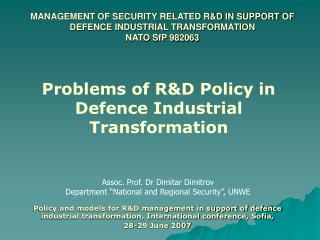 "Assoc. Prof. Dr Dimitar Dimitrov Department ""National and Regional Security"", UNWE"