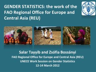 GENDER STATISTICS: the work of the FAO Regional Office for Europe and Central Asia (REU)