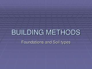 BUILDING METHODS