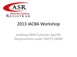 2013 IACBA Workshop