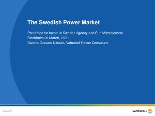 The Swedish Power Market