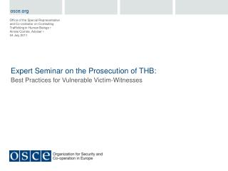 Expert Seminar on the Prosecution of THB: Best Practices for Vulnerable Victim-Witnesses