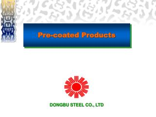 Pre-coated Products