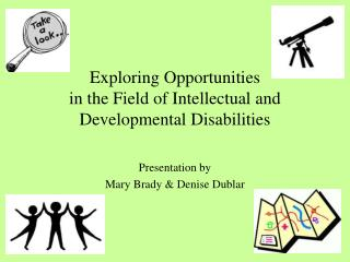 Exploring Opportunities in the Field of Intellectual and Developmental Disabilities