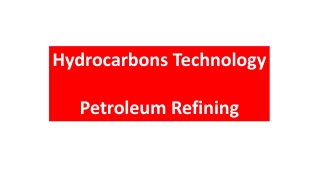 Hydrocarbons Technology Petroleum Refining