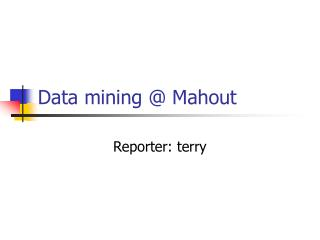 Data mining @ Mahout