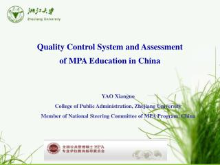 Quality Control System and Assessment of MPA Education in China
