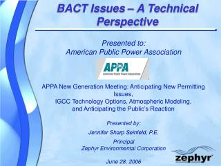BACT Issues – A Technical Perspective