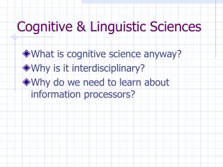 Cognitive & Linguistic Sciences