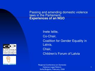 Passing and amending domestic violence laws  in the P arliament . Experiences of an NGO