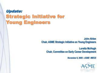 Update: Strategic Initiative for  Young Engineers