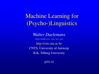 Machine Learning for  (Psycho-)Linguistics