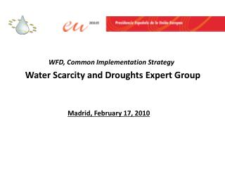 WFD , Common Implementation Strategy Water Scarcity and Droughts Expert Group