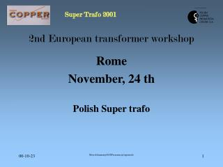 2nd European transformer workshop