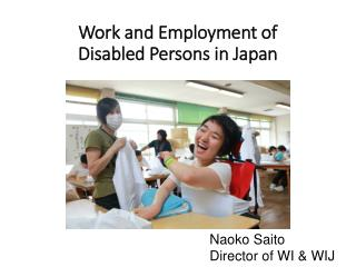 Work and Employment of Disabled Persons in Japan