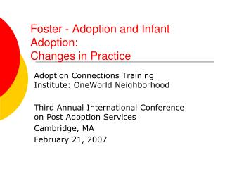 Foster - Adoption and Infant Adoption:  Changes in Practice