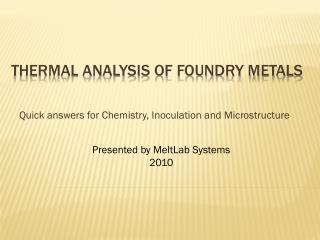Thermal Analysis of Foundry Metals