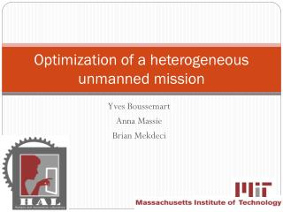Optimization of a heterogeneous unmanned mission