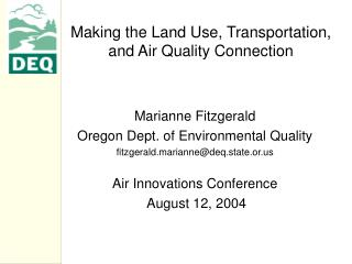 Making the Land Use, Transportation, and Air Quality Connection
