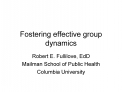Fostering effective group dynamics
