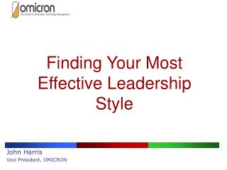 Finding Your Most Effective Leadership Style