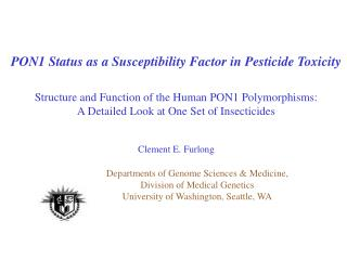 PON1 Status as a Susceptibility Factor in Pesticide Toxicity