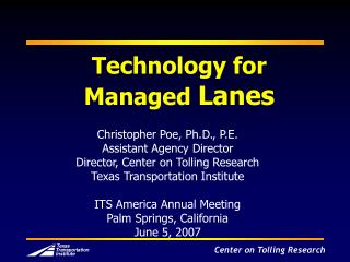 Technology for  Managed  Lanes