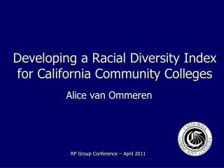 Developing a Racial Diversity Index for California Community Colleges