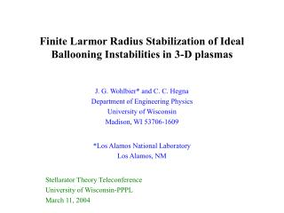 Finite Larmor Radius Stabilization of Ideal Ballooning Instabilities in 3-D plasmas