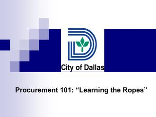 "Procurement 101: ""Learning the Ropes"""