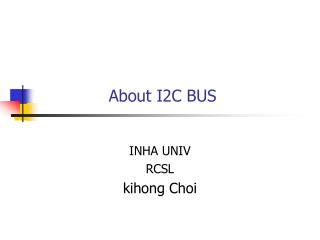 About I2C BUS