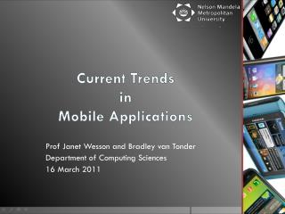 Current Trends  in  Mobile Applications