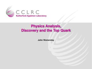 Physics Analysis, Discovery and the Top Quark