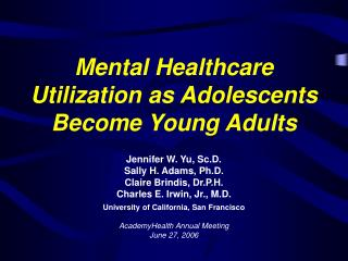 Mental Healthcare Utilization as Adolescents Become Young Adults